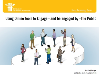 """Click to download """"Using Online Tools to Engage--and Be Engaged by--the Public"""""""